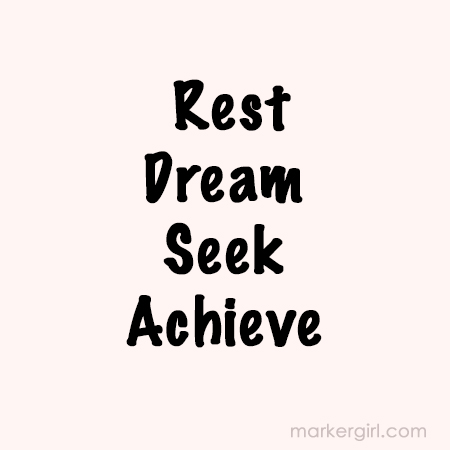 rest dream seek achieveadj