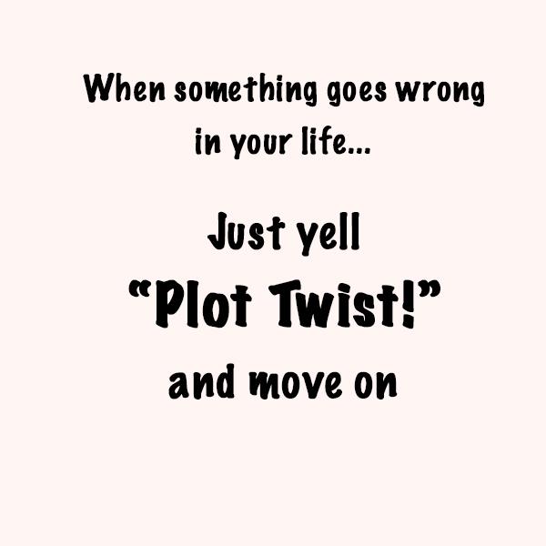 plottwistquote