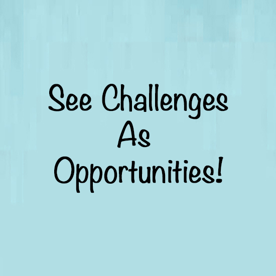 challenges-are-opportunities_sm